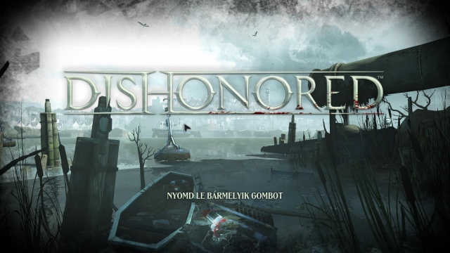 Magyar feliratos képek a Dishonoredből