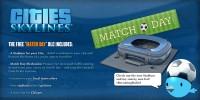 Match Day DLC a Cities: Skylineshoz